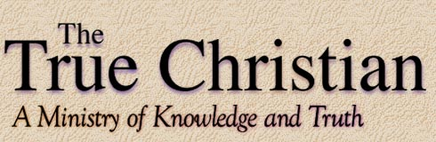 The True Christian - True Christian Ministries online bible study